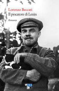 Lorenzo Beccati - Il pescatore di Lenin - copertina